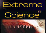 Extreme science [electronic resource] : science to the extreme
